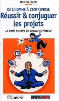 De L Homme A L Entreprise Reussir Et Conjuguer Les Projets Librairie Eyrolles