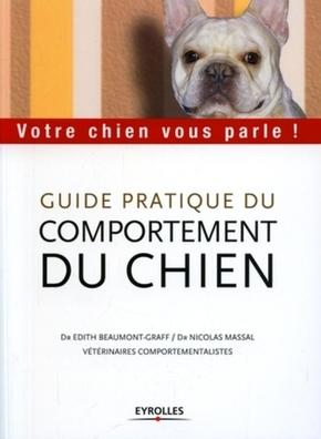 Frédérique Vincent de Madjouguinsky- Guide pratique du comportement du chien