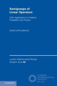 London mathematical society student texts: series number 93: semigroups of linear operators: with ap