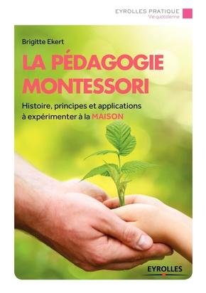 B.Ekert- La pédagogie Montessori