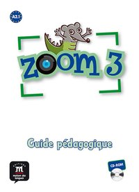 Zoom 3 - Guide pédagogique - En version CD-Rom