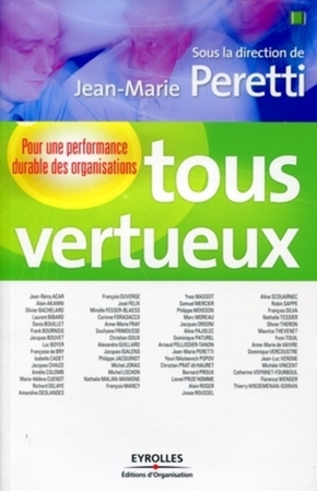 J.-M.Peretti, Collectif  - Editions d'Organisation- Tous vertueux