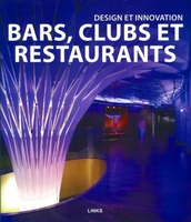 Design et innovation - Bars, clubs et restaurants