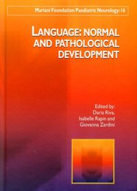 Language: normal and pathological development - (doublon - avec erreur code ean)