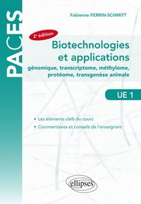 Ue1 - biotechnologies et applications - génomique, transcriptome, méthylome, protéome, transgenèse animale - 2e édition