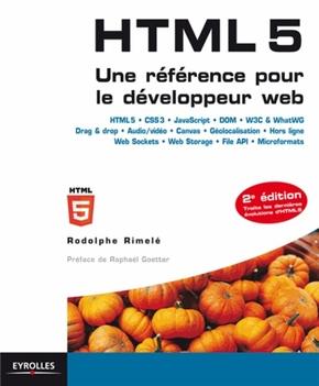 R.Rimelé- HTML 5 - Une référence pour le développeur web