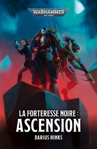 La forteresse noire : ascension
