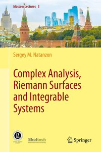 Complex Analysis, Riemann Surfaces and Integrable Systems