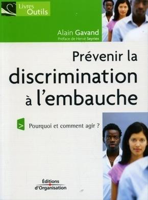 Alain Gavand- Prévenir la discrimination à l'embauche