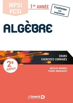 Algebre Mpsi Pcsi 1ere Annee Pierre Abbrugiati Nicolas Librairie Eyrolles