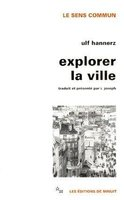 Explorer la ville éléments d'anthropologie urbaine