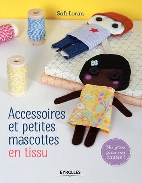 S.Loran- Accessoires et petites mascottes en tissu