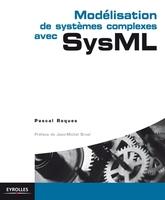 P.Roques - Modélisation de systèmes complexes avec SysML