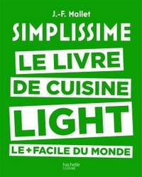 Simplissime Light - Le livre de cuisine light le plus facile du monde