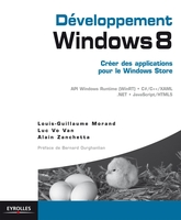 Louis-Guillaume Morand, Luc Vo Van, Alain Zanchetta - Développement windows 8 -