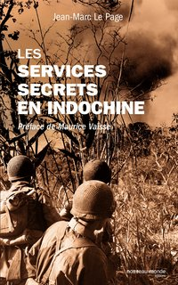 Le service secrets en Indochine