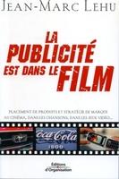 Jean-Marc Lehu - La publicité est dans le film