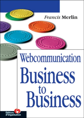 Francis Merlin- Webcommunication Business to Business