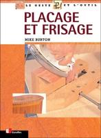 Mike Burton - Placage et frisage