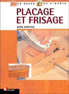 Mike Burton- Placage et frisage