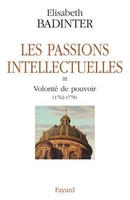Les passions intellectuelles - Volume III