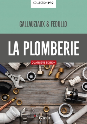 D.Fedullo, T.Gallauziaux- La plomberie