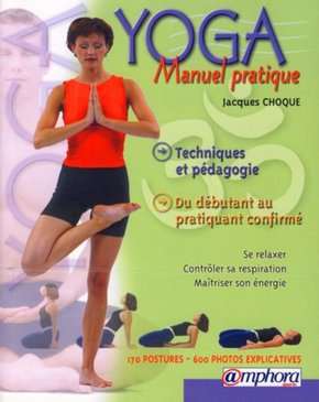Yoga : manuel pratique