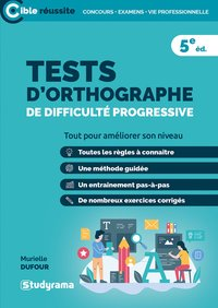 Tests d'orthographie de difficulté progressive