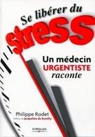 P.Rodet - Se libérer du stress