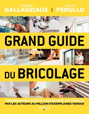 Grand guide du bricolage