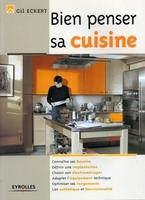 Gil Eckert - Bien penser sa cuisine