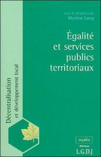 295d35795e7 Egalité et services publics territoriaux - M. Long - Librairie Eyrolles