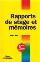 B.Camus - Rapports de stages et memoires 3eme edition