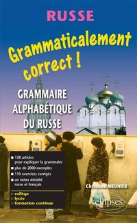 Grammaticalement correct ! Russe
