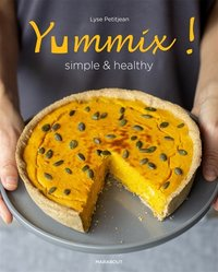 Yummix ! Simple et healthy