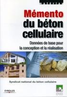 Syndicat national du béton cellulaire - Mémento du béton cellulaire