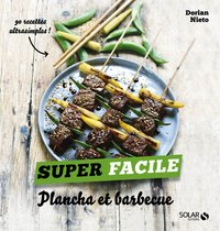 Plancha et barbecue - super facile