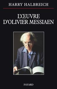 L'oeuvre d'Olivier Messiaen