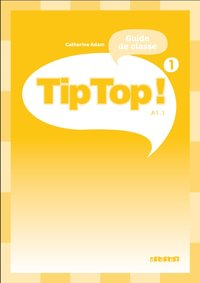 Tip top ! niv.1 - guide pédagogique - version papier