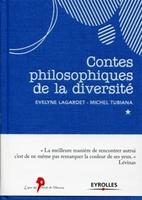 Evelyne Lagardet, Michel Tubiana - Contes philosophiques de la diversité
