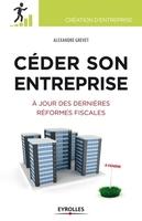 Alexandre Grevet - Céder son entreprise
