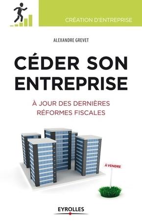 Alexandre Grevet- Céder son entreprise