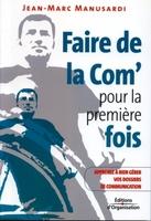 Jean-Marc Manusardi - Faire de la com' pour la première fois