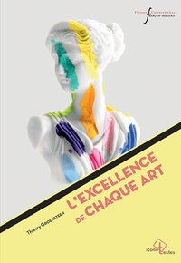 L'excellence de chaque art