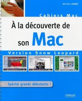 Mathieu Lavant- À la découverte de son Mac
