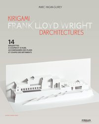 Kirigami d'architectures  - Frank Lloyd Wright
