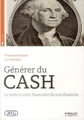 Florence Farriaux, Farriaux Luc- Générer du cash