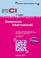 Commerce International ; Bts Ci (2e Edition)