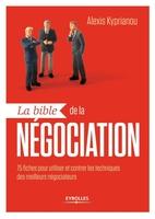 Kyprianou, Alexis - La bible de la négociation