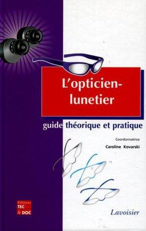 18b4d3f0db L'opticien-lunetier - Guide théorique et pratique - C. Kovarski ...